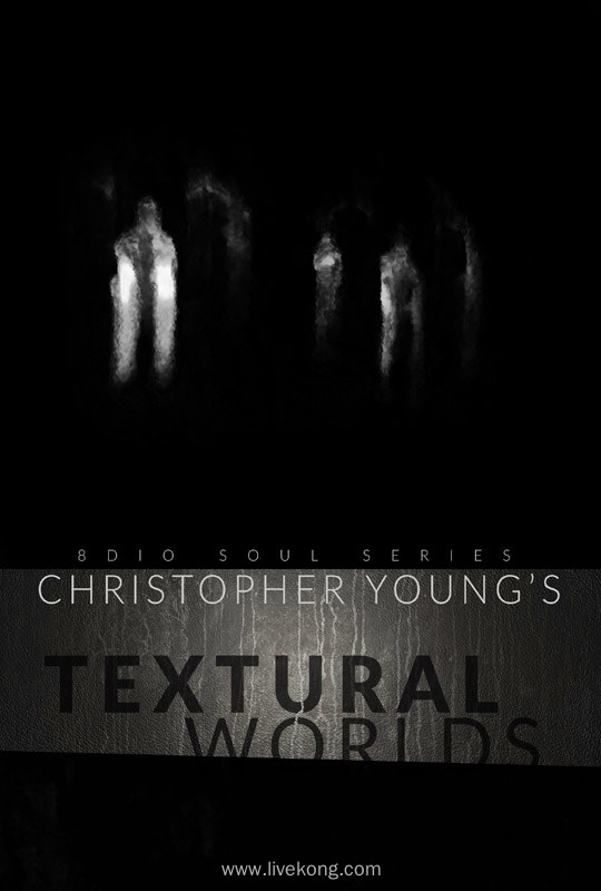 8dio Soul Series Christopher Young Textural Worlds KONTAKT